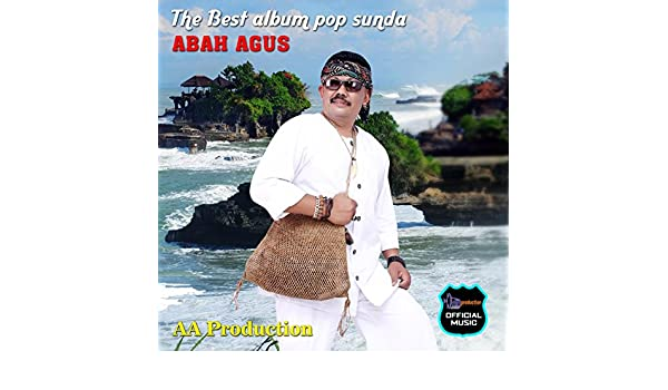The Best Album Pop Sunda - Abah Agus (Pop Sunda) by Abah Agus on