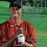 How I Play Golf