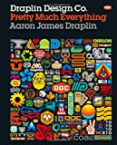 Kyпить Draplin Design Co.: Pretty Much Everything на Amazon.com