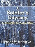 A Soldier's Odyssey, Frank W. Maresca, 1466917059