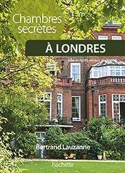 Chambres secrètes à Londres