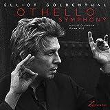 Goldenthal: Othello Symphony