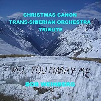 Christmas Canon Trans-Siberian Orchestra Tribute by Bob Weinberg on Amazon Music - Amazon.com