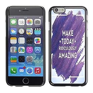 Dragon Case - FOR iPhone 6 - make today ridiculously amazing - Caja protectora de pl??stico duro de la cubierta Dise?¡Ào Slim Fit