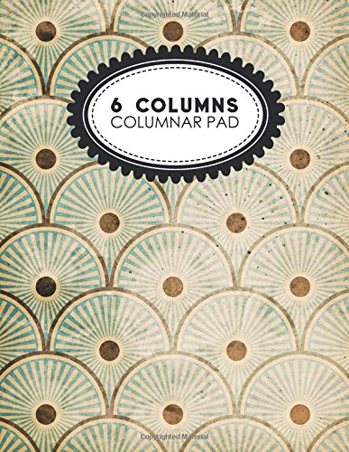 6 Columns Columnar Pad: Ledger Books, Accounting Ledger Sheets, General Ledger Accounting Book, Vintage/Aged Cover, 8.5