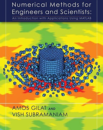 Numerical Methods for Engineers and Scientists: An Introduction with Applications Using MATLAB