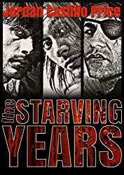 The Starving Years (English Edition)