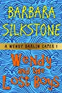 Wendy and the Lost Boys (A Wendy Darlin Comedy Mystery Book 1)
