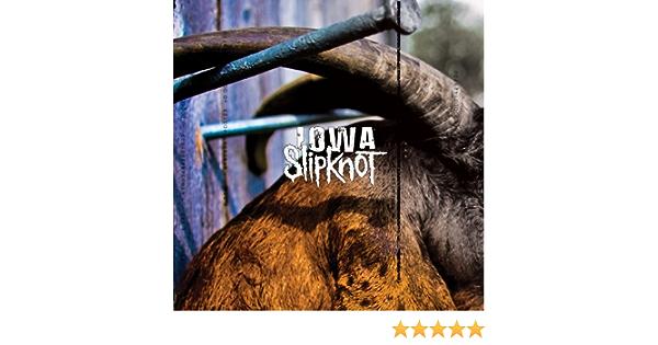 Iowa Explicit By Slipknot On Amazon Music Amazon Com