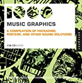 1000 Music Graphics (mini): A compilation of packaging, posters, and other sound solutions