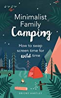 Minimalist Family Camping: How To Swap Screen