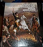 Famous American Revolutionary War Heroes, S. Carl Hirsch, 0528824678