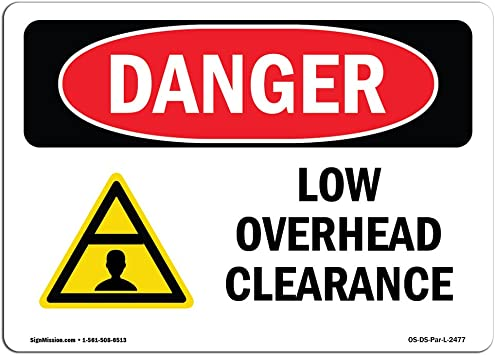 Low Overhead Clearance Made in the USA OSHA Caution Decal