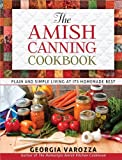 Best Amish Cookbooks - The Amish Canning Cookbook: Plain and Simple Living Review