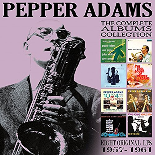 Pepper Adams - Complete Albums Collection: 1957-1961