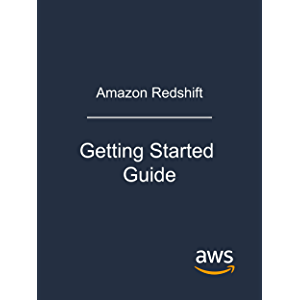 Amazon Redshift: Getting Started Guide