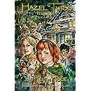 Hazel Twigg & the Hollyhock Hideaway