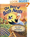 The Best of Both Nests