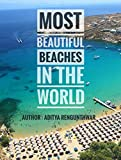 Most Beautiful Beaches in the world: must visit beaches