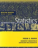 Minitab Manual: Version 14 Update to accompany Introductory Statistics, Fifth Edition