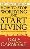How to Stop Worrying and Start Living (DELUXE EDITION)