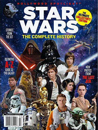 Hollywood Spotlight Star Wars The Complete History Special Collectors Edition Magazine Last Jedi