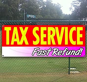 New Store Advertising Many Sizes Available Flag, Tax Service Fast Refund 13 oz Heavy Duty Vinyl Banner Sign with Metal Grommets