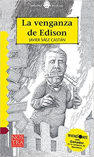La venganza de Edison (Bolsillo) (Spanish Edition): Javier Sáez Castan: 9786078237678: Amazon.com: Books