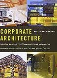Corporate Architecture, Alejandro Bahamón and Ana Cañizares, 039373305X