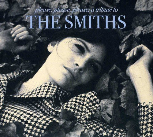 Please Please Please: a tribute to The Smiths -