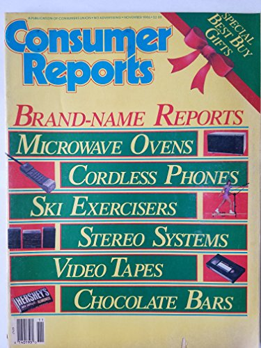 Consumer Reports November 1986 - Brand-Name Reports: Microwave Ovens, Cordless Phones, Ski Exercisers, Stereo Systems, Video Tapes, Chocolate Bars