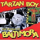 Tarzan Boy:World of Baltimora
