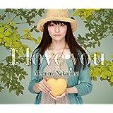 I love you(初回限定盤)(DVD付)