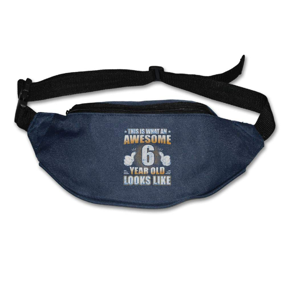 Ada Kitto This Is What An Awesome 6 Year Old Looks Like Mens&Womens Lightweight Waist Pack For Running And Cycling Navy One Size