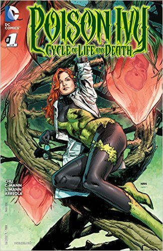 Poison Ivy Cycle of Life and Death #1 (of 6) Comic Book]()