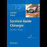 Survival-Guide Chirurgie: Die ersten 100 Tage (German Edition)