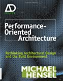 Performance-Oriented Architecture, Michael Hensel, 0470973315