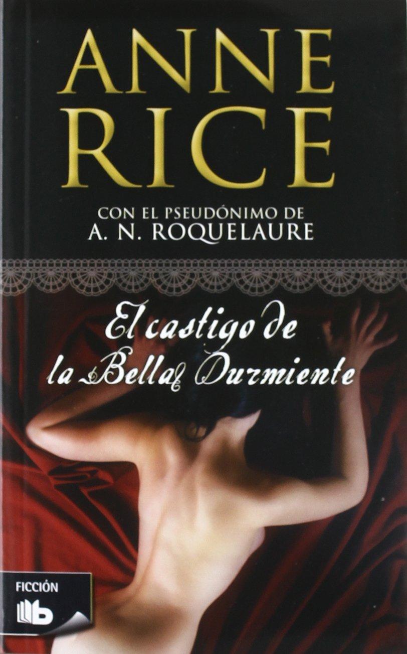 El castigo de la bella durmiente / Beauty's Punishment (Spanish Edition)  (Spanish) Paperback – March 29, 2012