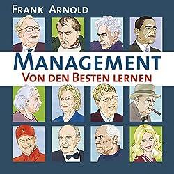 Management. Von den Besten lernen