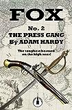 The Press Gang (Fox Book 2)
