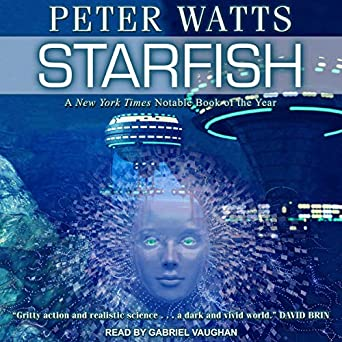 Starfish by Peter Watts science fiction and fantasy book and audiobook reviews