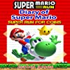 Super Mario Run: Diary of Super Mario