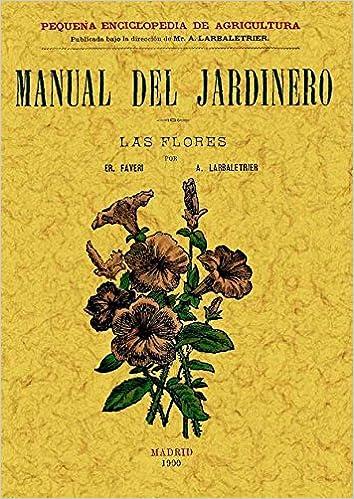 Descargar ebooks de Android Manual Del Jardinero. las Flores PDF PDB