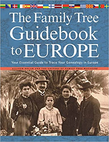 The Family Tree Guidebook to Europe: Your Essential Guide to