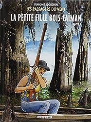 Les Passagers du vent T6 - La Petite Fille Bois-Caïman - Livre 2
