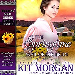 The Springtime Mail Order Bride