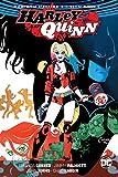 Harley Quinn: The Rebirth Deluxe Edition Book 1 (Rebirth)