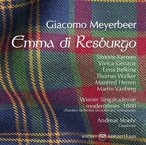 Meyerbeer: Emma di Resburgo by Vivica - Simone Walker