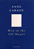Men In The Off Hours (Cape Poetry)