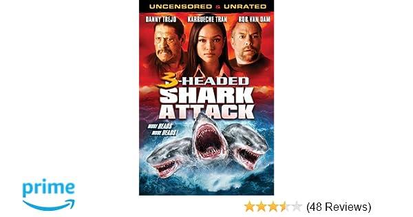 Amazon Com 3 Headed Shark Danny Trejo Karrueche Tran Rob Van Dam Christopher Douglas Olen Ray Movies Tv